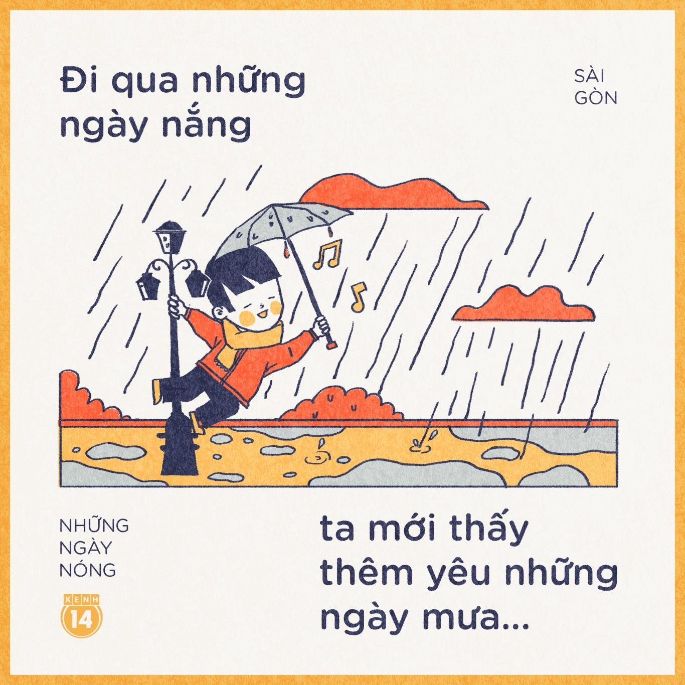 """Dù những lúc trời mưa cũng làu bàu lầm bầm một chút nhưng thú thật chỉ mong """"em gái mưa"""" hiện hình ngay và luôn thôi. Ẩm ướt nhưng mát mẻ còn hơn là đã khô hanh lại nắng nóng."""